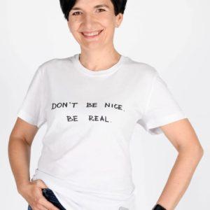 Koszulka damska DON`T BE NICE. BE REAL.
