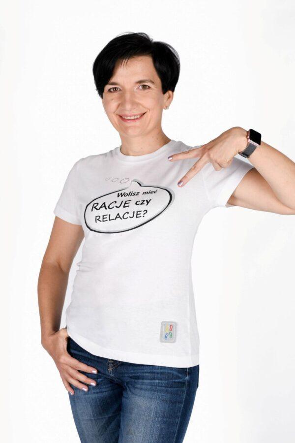 Koszulka damska Wolisz mieć racje czy relacje?