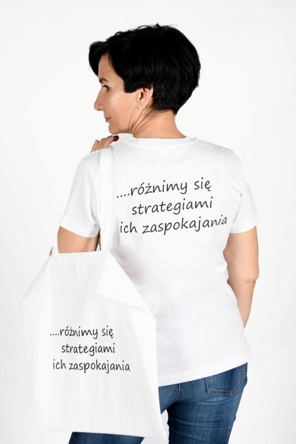 Koszulka damska i torba płócienna Zestaw Wszyscy mamy takie same potrzeby… różnimy się strategiami ich zaspokojenia